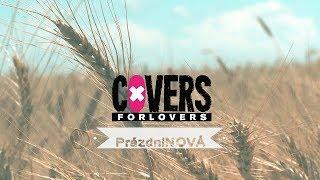 Video COVERS for Lovers - PrázdniNOVÁ (prázdninová hymna 2018)