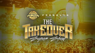 The TakeOver Super Show 2019 (View in HD)