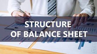 Structure of Balance Sheet | CREDIT ANALYSIS | CA Raja Classes