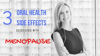 Menopause | 3 Oral Health Side Effects