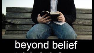 Beyond Belief - Part 1