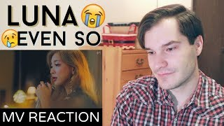 LUNA 루나 '운다고 (Even So)' MV Reaction