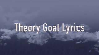 Theory of a deadman Goat Lyrics
