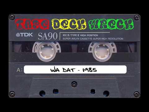Wa Dat – March 1985