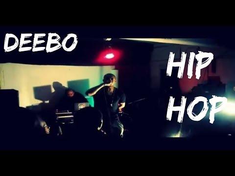 Deebo - Hip Hop(Official Music Video)
