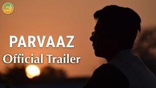 Parvaaz Trailer