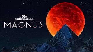 12 Being Alive - Audiomachine - Magnus