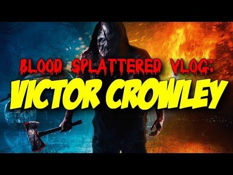 Victor Crowley (2017) – Blood Splattered Vlog (Horror Movie Review)