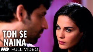 Toh Se Naina Video - Song - Zindagi 50 50