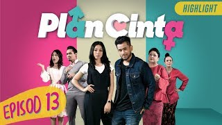 HIGHLIGHT: Episod 13 | Plan Cinta (2019)