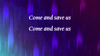 Jon Bauer - Come and Save Us - with lyrics