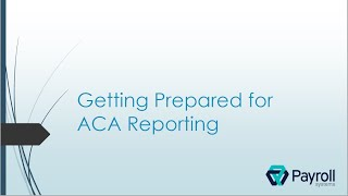 Getting Prepared for ACA Reporting