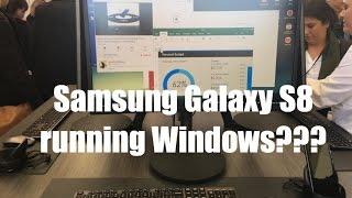 Samsung DeX Demo! Galaxy S8 Running Windows???
