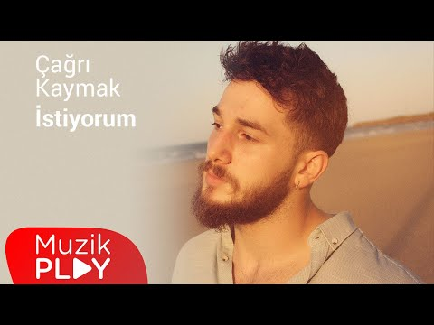 Çağrı Kaymak – İstiyorum (Official Lyric Video)