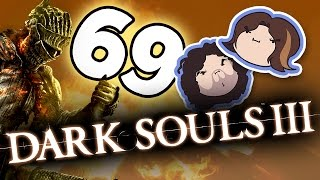 Dark Souls III: Unnecessary Chanting - PART 69 - Game Grumps