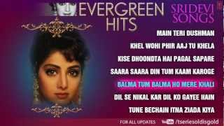 Sridevi Superhit Songs Jukebox Evergreen Hits Part 2
