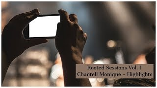 Chantell Monique live at Rooted Sessions Volume 01