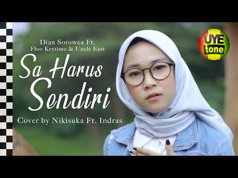SA HARUS SENDIRI (Dian Sorowea) Reggae SKA by NIKISUKA ft INDRAS