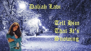 Daliah Lavi - Tell Him That It's Snowing (1972)