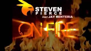 Steven pierce feat Jay Renteria / One Fire