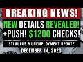 BREAKING NEWS! DETAILS! SECOND STIMULUS CHECK UPDATE $1200 & UNEMPLOYMENT BENEFITS $300 12/14/20
