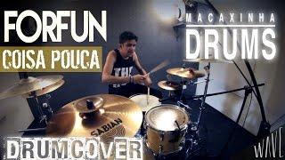 Macaxinha Drums - Forfun - Coisa Pouca ( DRUM COVER )