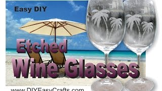 How To Etch Wine Glasses With Etching Cream, Easy DIY Project