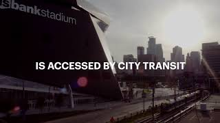 A City Stadium for Minneapolis: U.S. Bank Stadium    Video Thumbnail