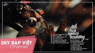 Nhạc Rap Buồn Tâm Trạng Hay Nhất 2019 - Anh chỉ là ngọn cỏ ven đường!!!