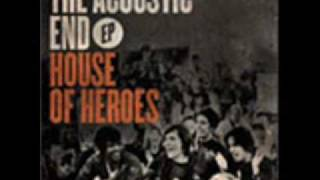 Serial Sleepers - House of Heroes - Acoustic - lyrics