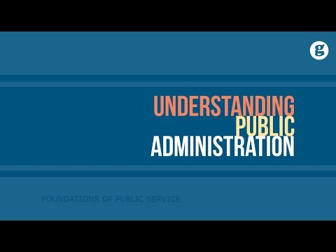 Understanding Public Administration - YouTube