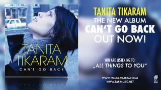 "Tanita Tikaram ""All Things To You"" feat. Grant Lee Philips from ""Can't Go Back"""
