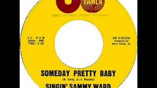 Singin' Sammy Ward - Someday Pretty Baby