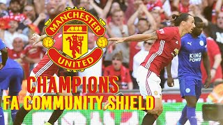 Manchester United Vs Leicester City  All Goals In FA Community Shield  2x1 07/08/2016