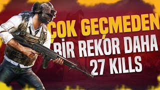 ÇOK GEÇMEDEN BİR REKOR DAHA! - 27 KILLS!
