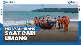 Petugas SAR Gabungan Masih Terus Mencari Nelayan yang Hilang saat Cari Umang