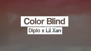 Diplo x Lil Xan ‒ Color Blind (Lyrics) 🎤