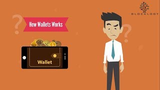 Blocklogy - How Wallet Works?