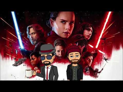STAR WARS THE LAST JEDI - Movie Review (Spoiler Podcast)