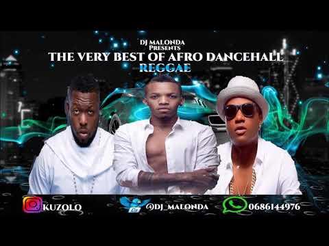 THE VERY BEST OF NAIJA AFRO DANCEHALL REGGAE BY DJ MALONDA