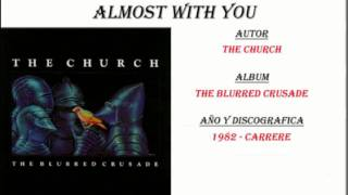 The Church - Almost with you (1982)