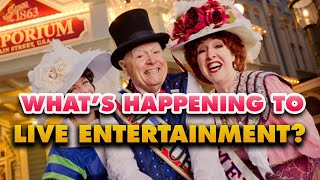 Is Disney trying to END live Entertainment in the parks?