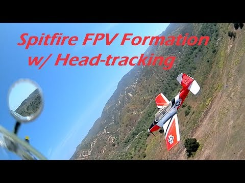 spitfire-fpv-formation-with-headtracking