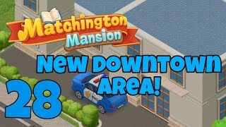 MATCHINGTON MANSION - Gameplay Walkthrough Part 28 iOS / Android - New Downtown Area