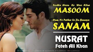 Hum Ne Pathar Se Jin Ko Banaya Sanam - With Lyrics - Nusrat Fateh Ali Khan Qawwal