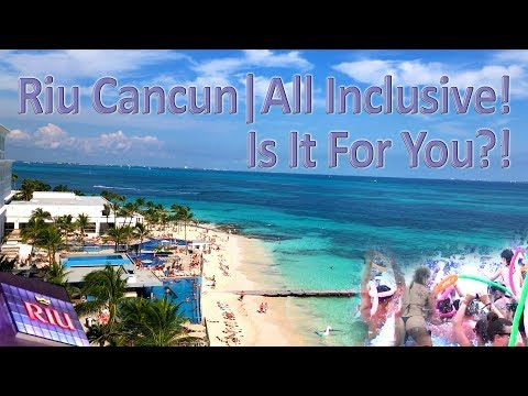 Riu Cancun All Inclusive Mexico Resort – Is It For You?! Full Review