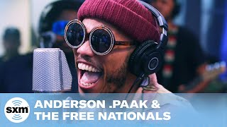 Anderson .Paak & The Free Nationals   Come Down [Live @ SiriusXM]