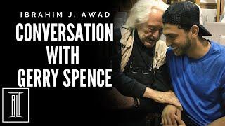 First Conversation w/ Gerry Spence