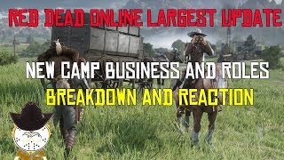 Red Dead Online Largest Update Camp Business, Capturing Players, Full Breakdown And Reaction