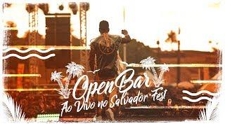 OPEN BAR   AO VIVO NO SALVADOR FEST | BANDA PARANGOLÉ